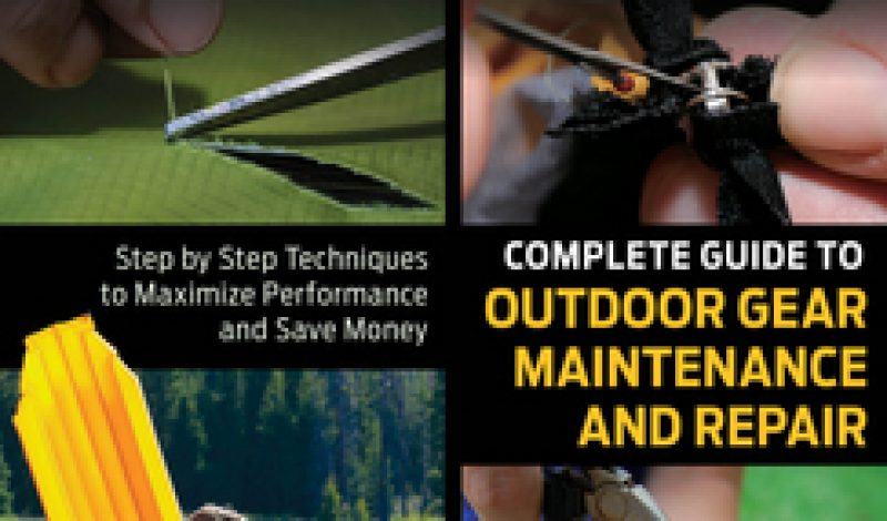 Review: Complete Guide to Outdoor Gear Maintenance and Repair