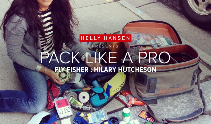 Pack Like a Pro: Gear up with fly fishing guide and TV host Hilary Hutcheson